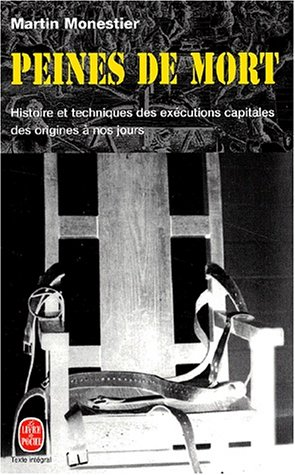 peines-de-mort-histoire-et-techniques-des-excutions-capitales-des-origines--nos-jours