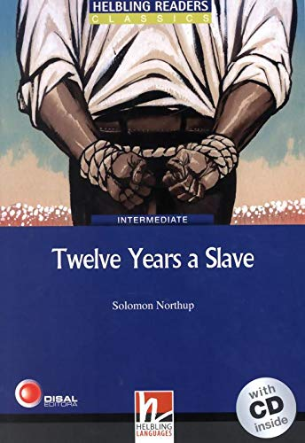 Twelve Years a Slave. Livello 5 (B1). Con CD-Audio