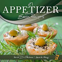 27 Appetizer Easy Recipes (Easy Appetizer & Salad Recipes Book 1) (English Edition)