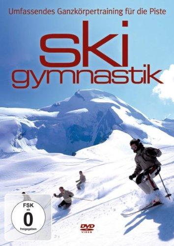 Ski Gymnastik. Umfassendes Ganzkörpertraining für die Piste (Ganzkörpertraining)