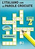 eBook Gratis da Scaricare L italiano con le parole crociate Per la Scuola elementare 2 (PDF,EPUB,MOBI) Online Italiano