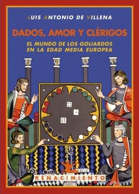 Dados Amor Y Clerigos (Los Cuatro Vientos) por Luis Antonio de Villena
