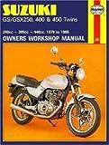 Suzuki GS-GSX 250, 400 and 450 Twins Owners Workshop Manual, M736: '79-'85 (Haynes Manuals)