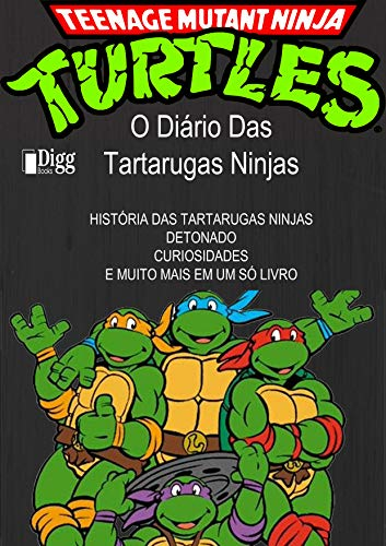 O Diário Das Tartarugas Ninjas (Portuguese Edition) eBook ...