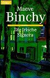 Die irische Signora - Maeve Binchy