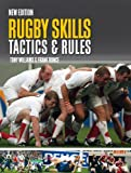 Rugby Skills, Tactics and Rules by Tony Williams & Frank Bunce (2012-04-26)