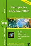 PSI Physique, Modélisation et Chimie : Sujets corrigés