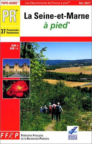 La Seine-et-Marne à pied