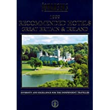 Johansens Recommended Hotels in Great Britain and Ireland 1999 (Johansens 1999 Series)