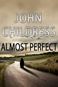 Almost Perfect by [Childress, John]