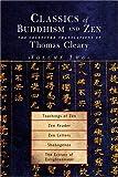 "Classics of Buddhism and Zen: ""Teachings of Zen"", ""Zen Reader"", ""Zen Letters"", ""Shobogenzo"" v.2: ""Teachings of Zen"", ""Zen Reader"", ""Zen Letters"", ""Shobogenzo"" Vol 2"