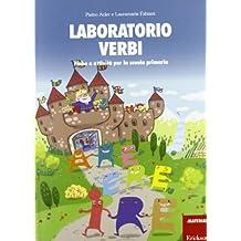 Laboratorio verbi. Fiabe e attività per la scuola primaria