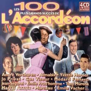 Les 100 plus grands succès de l'accordéon [Import anglais]