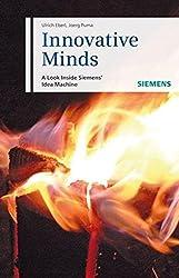 Innovative Minds: A Look Inside Siemens' Idea Machine