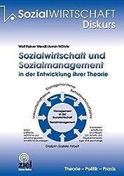 Sozialwirtschaft und Sozialmanagement in der Entwicklung ihrer Theorie: Beiträge zum wissenschaftlichen Diskurs