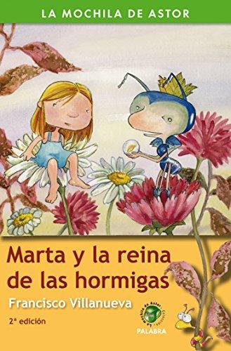 Marta y la reina de las hormigas por Francisco Villanueva Hidalgo