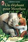 Un éléphant pour Mouthou par Sloan