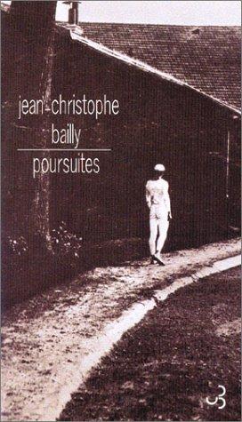 Poursuites par Jean-Christophe Bailly