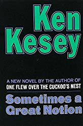Sometimes a Great Notion. A New Novel by the Author of One Flew Over the Cuckoo's Nest.
