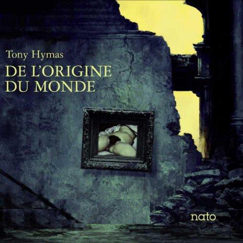De l'origine du monde by Tony Hymas on Amazon Music - Amazon.co.uk