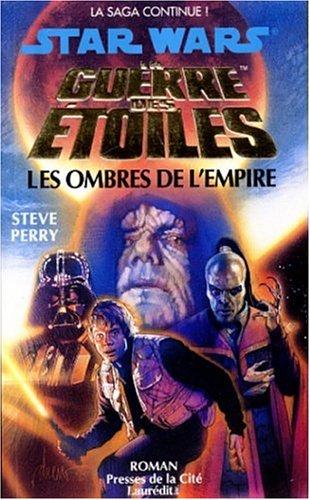 Star Wars : La guerre des étoiles : Les Ombres de l'empire