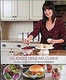 Telecharger Livres Les anges dans ma cuisine Recettes vegetaliennes (PDF,EPUB,MOBI) gratuits en Francaise