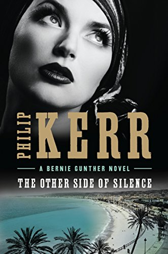 The Other Side of Silence (Bernie Gunther)
