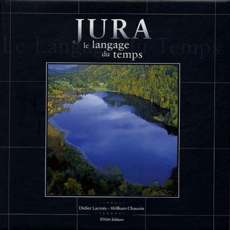 Jura : Le langage du temps