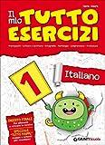 Il mio tutto esercizi italiano. Per la Scuola elementare: 1