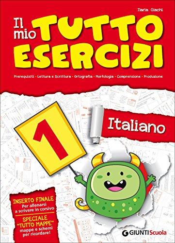 Il mio tutto esercizi italiano. Per la Scuola