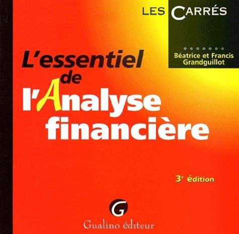 L'essentiel de l'analyse financière. 3ème édition