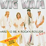 Songtexte von Wig Wam - Hard to Be a Rock 'n' Roller in Kiev
