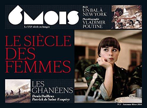 6 MOIS N2 LE SIECLE DES FEMMES