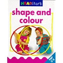 Shape and Colour (Headstart 3-5 S.)
