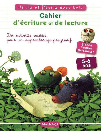 Cahier d'écriture et de lecture Grande Section par Valérie Brocard