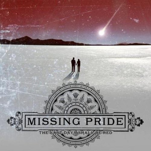 The Last Day Shall Be Red by Missing Pride (2012-03-06)