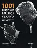 1001 discos de musica clasica que hay que escuchar antes de morir/ 1001 Classical Recordings You Must Listen to Before You Die by Matthew Rye (2008-11-06)