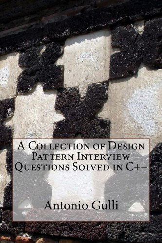 A Collection of Design Pattern Interview Questions Solved in C++