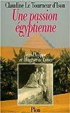 Une passion égyptienne : Marguerite et Jean-Philippe Lauer