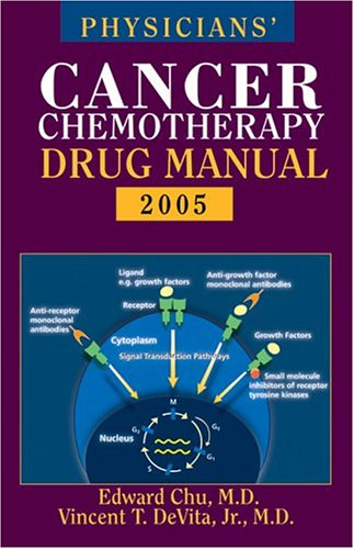 Physicians' Cancer Chemotherapy Drug Manual 2005