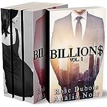 BILLION$: L'INTÉGRALE (Tomes 1 à 3): (Roman Érotique, Milliardaire, Première Fois, Soumission, Alpha Male, BDSM)