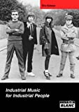 Industrial Music for Industrial People by Eric Duboys (2007-07-18)