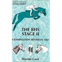The BHS Stage II: Examination Revision Aid