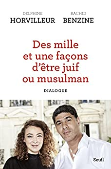 Epub Gratis Des mille et une façons d'être juif ou musulman (titre provisoire) - Dialogue (Sciences humaines (H.C.))
