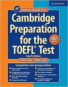 Amazon.fr - Cambridge Preparation for the TOEFL Test Book with Online Practice Tests. - Jolene