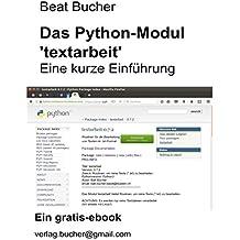 Das Python Modul 'textarbeit': Eine kurze Einführung (German Edition)