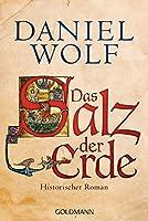 Das Salz der Erde: Historischer Roman (Die Fleury-Serie, Band 1)