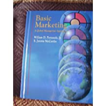 Basic Marketing: A Global-Managerial Approach (The Irwin Series in Marketing)