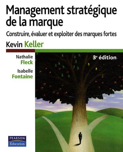 Management Stratégique de la Marque 3ème Ed.
