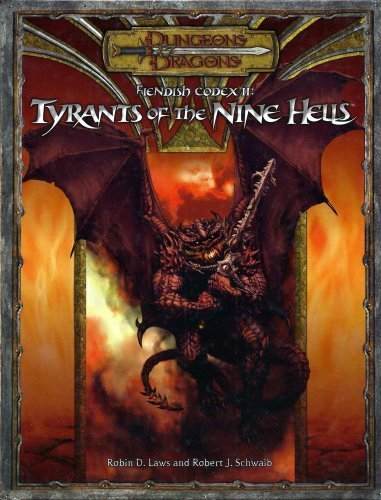 Fiendish Codex II: Tyrants of the Nine Hells (D&D Supplement) - Laws D Robin